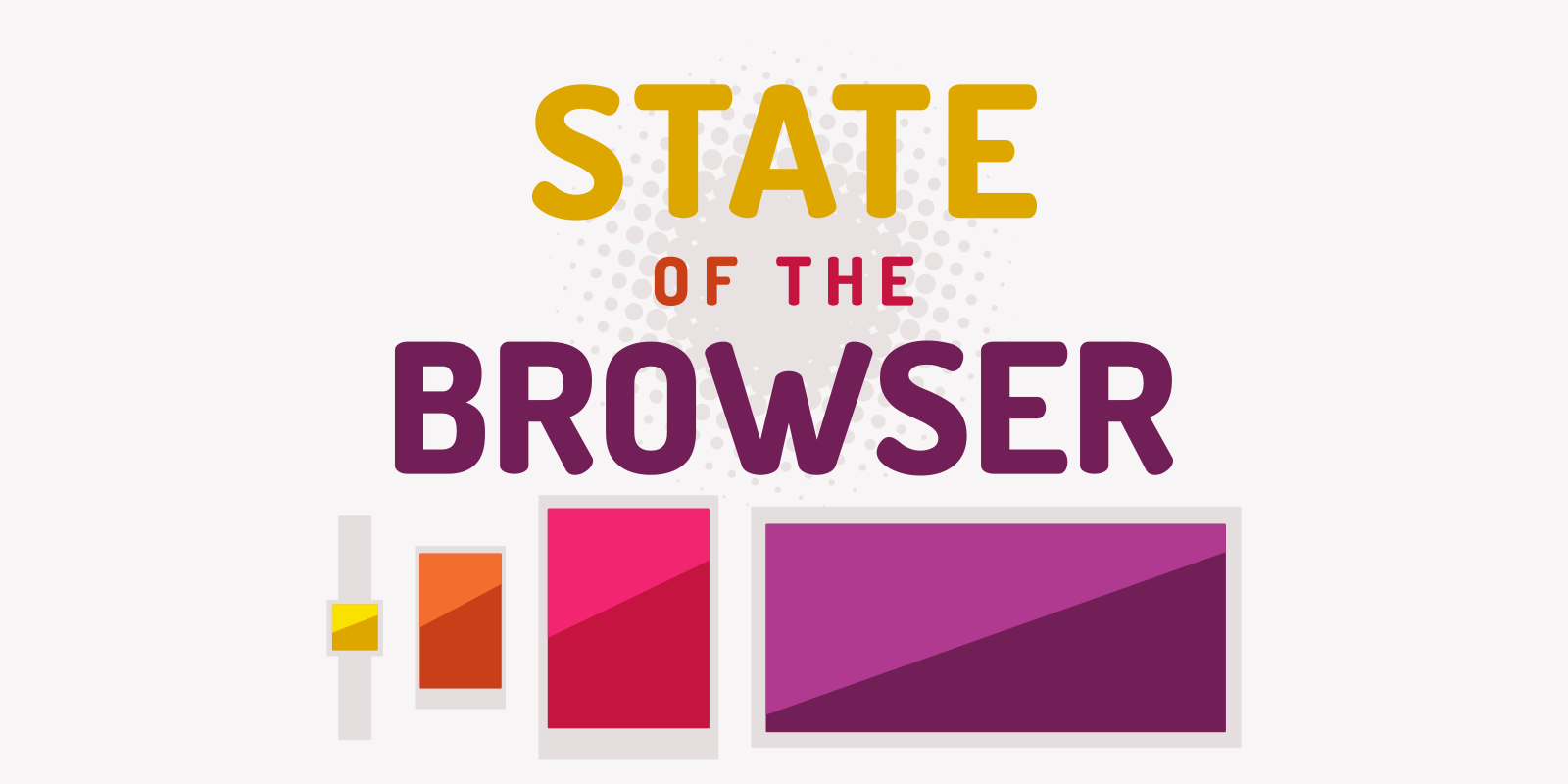 State of the Browser 2021